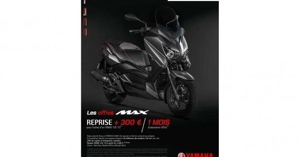 Yamaha Xmax 125 : reprise + 300 € et 1 mois d'assurance offert