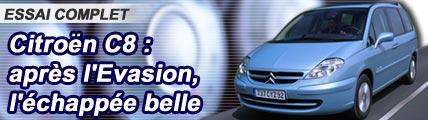 Citroën C8 : après l'Evasion, l'échappée belle