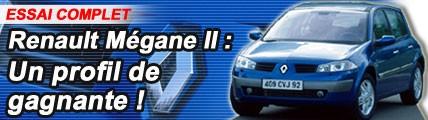 Renault Mégane 2 : profil de gagnante