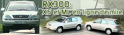 RX 300, BMW X5 et Mercedes ML en ligne de mire