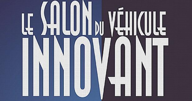 Salon du véhicule innovant du 13 au 15 septembre 2013