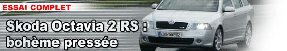 Skoda Octavia 2 RS : bohème pressée