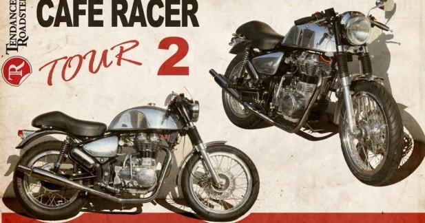 Tendance Roadster : Cafe Racer Tour 2
