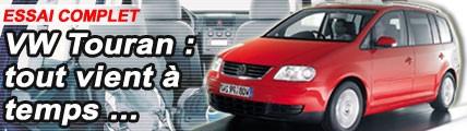 Volkswagen Touran : tout vient à temps ...