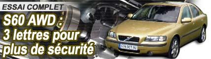 VOLVO S60 AWD, 3 lettres pour plus de sécurité