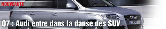 Q7 : Audi entre dans la danse des SUV