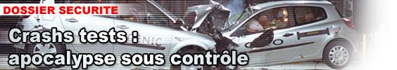 Crashs tests : apocalypse sous contrôle