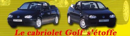 Le Cabriolet Golf s'étoffe