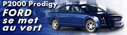 P2000 Prodigy : Ford se met au vert