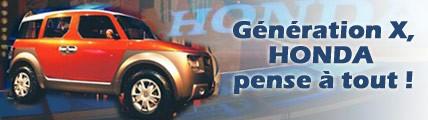Génération X, Honda pense à tout !