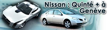 Nissan : Quinté plus à Genève