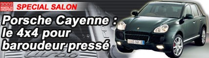 Porsche Cayenne : pour baroudeur pressé