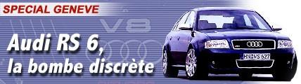 Audi RS 6, la bombe discrète