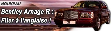 Bentley Arnage R : Filer à l'anglaise !