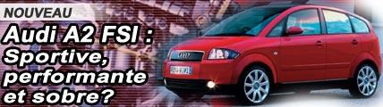 Audi A2 1.6 FSI : sportive, performante et sobre ?