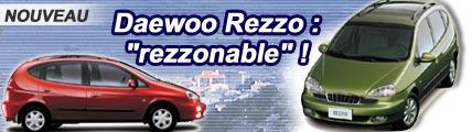 Daewoo Rezzo : rezzonable !