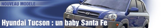 Hyundai Tucson : un baby Santa Fe