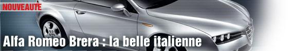 Alfa Romeo Brera : la belle italienne