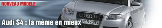 Audi S4 : la même en mieux
