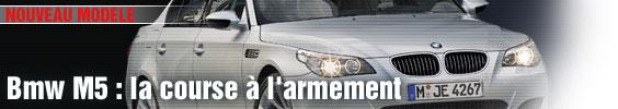 BMW M5 : la course à l'armement