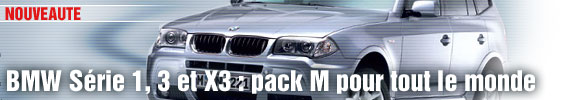 BMW Série 1, 3 et X3 : pack M pour tout le monde