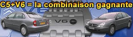 C5 + V6 = la combinaison gagnante