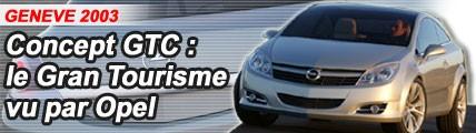 Concept GTC : le Gran Turismo vu par Opel