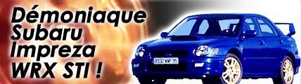 Démoniaque Subaru Impreza WRX STI !