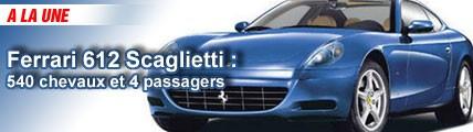 Ferrari 612 Scaglietti: 540 chevaux et 4 passagers