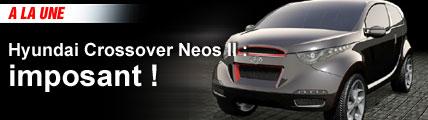 Hyundai Crossover Neos 2 : imposant !