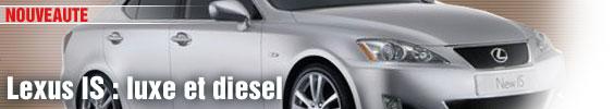 Lexus IS : luxe et diesel