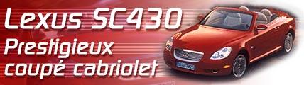 Lexus SC430 : prestigieux coupé cabriolet !