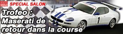 Trofeo, Maserati de nouveau dans la course