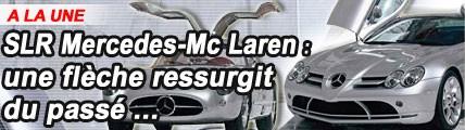 SLR Mercedes-McLaren : une flèche ressurgit du passé