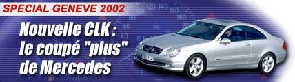 Nouveau CLK : le coupé « plus » de Mercedes