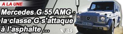 Mercedes G 55 AMG : la classe G s'attaque à l'asphalte