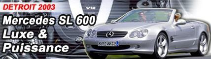 Mercedes SL 600 : profusion de luxe & de puissance