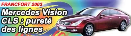 Mercedes Vision CLS : pureté des lignes