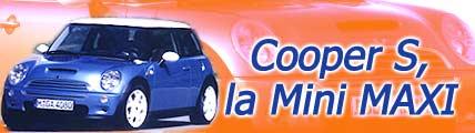 Cooper S, la Mini Maxi