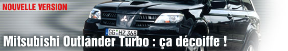 Mitsubishi Outlander Turbo : ça décoiffe !