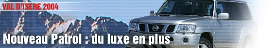 Nouveau Nissan Patrol, du luxe en plus