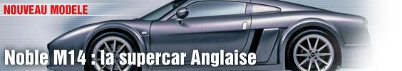 Noble M14 : la supercar anglaise