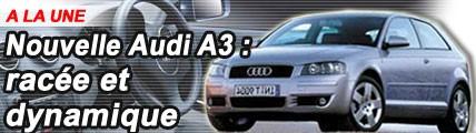 Nouvelle Audi A3 : racée et dynamique