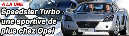 Speedster Turbo : une sportive de plus chez Opel