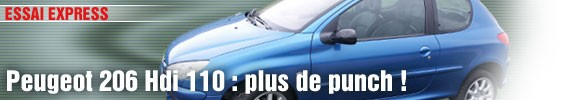 Essai Express/ Peugeot 206 Hdi 110 : plus de punch !