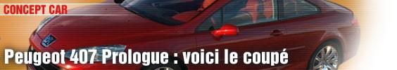 Peugeot 407 Prologue : voici le coupé
