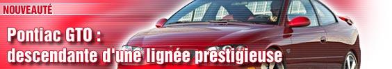 Pontiac GTO : descendante d'une lignée prestigieuse