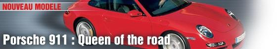 Porsche 911 : Queen of the road