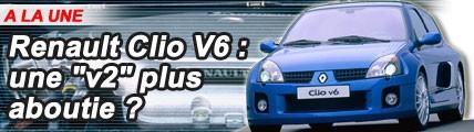 Renault Clio V6 : une v2 plus aboutie ?