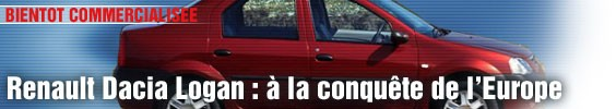 Renault Dacia Logan : à la conquête de l'Europe